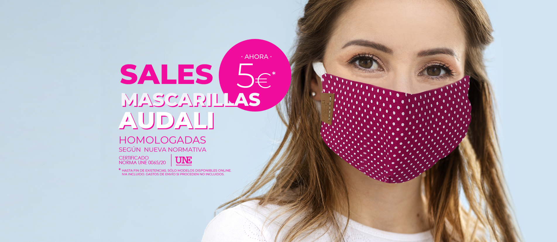 SALES. Ahora nuestras mascarillas Audali a 5€